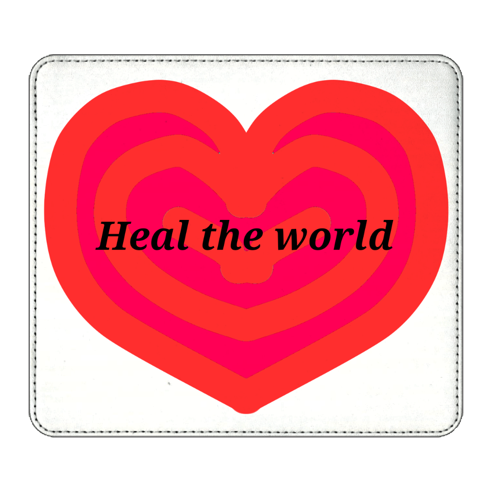 Heal the world~世界を癒そう~ マウスパッド