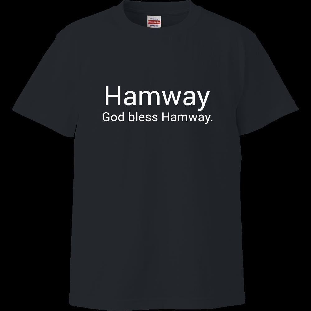 Hamway公式ハイクオリティTシャツ God bless Hamway. ハイクオリティーTシャツ