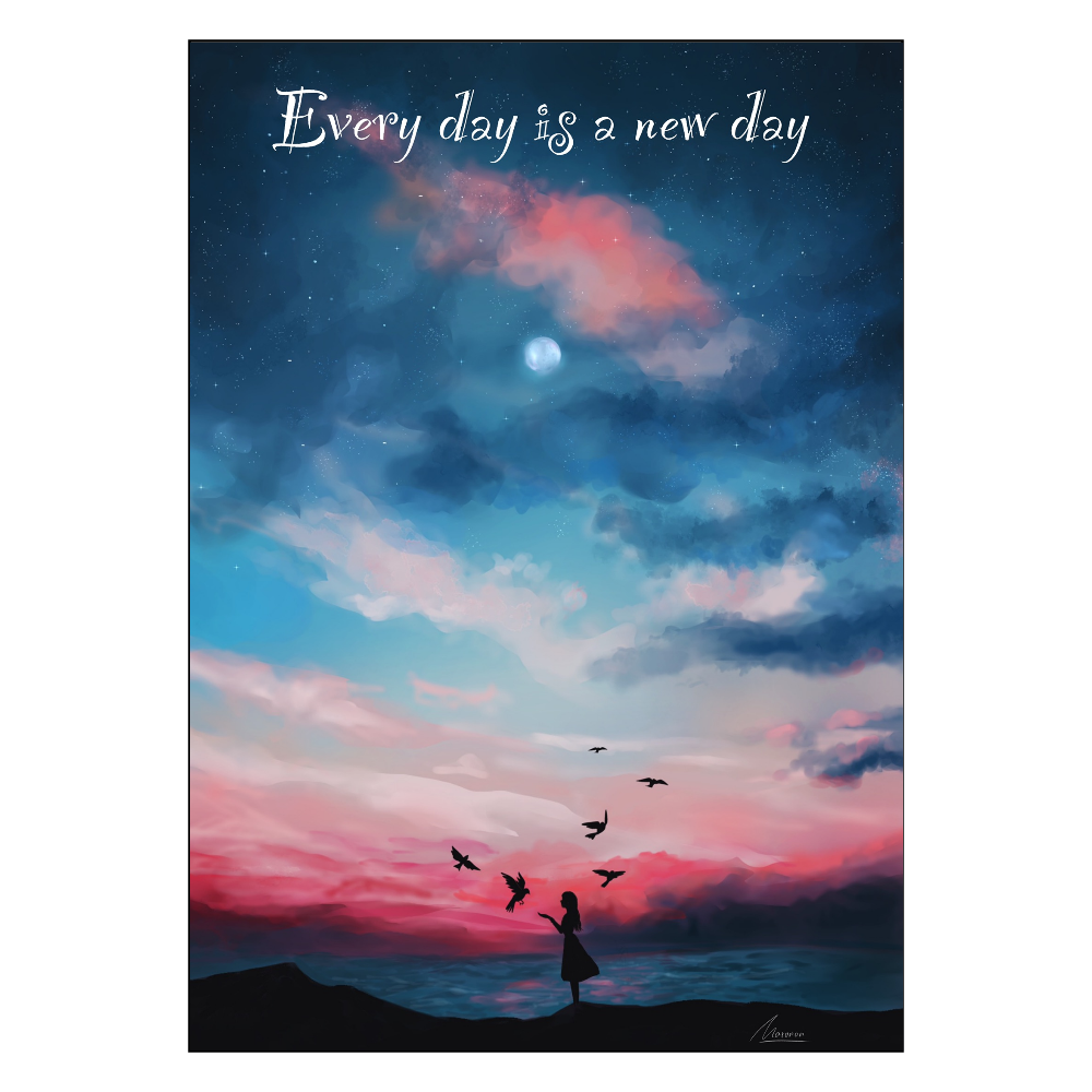 毎日が新しい1日 ポスター A1サイズ