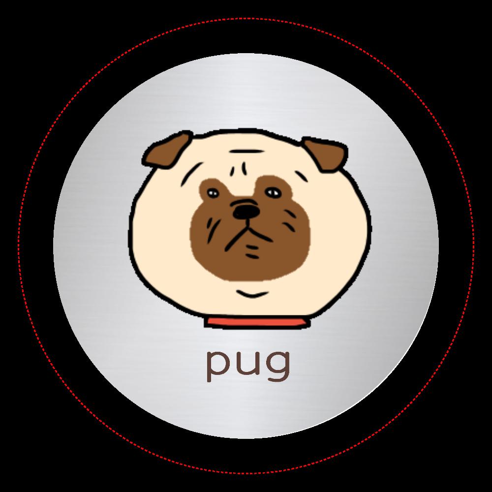 pug シルバー缶バッジ オリジナル缶バッジ(44mm)