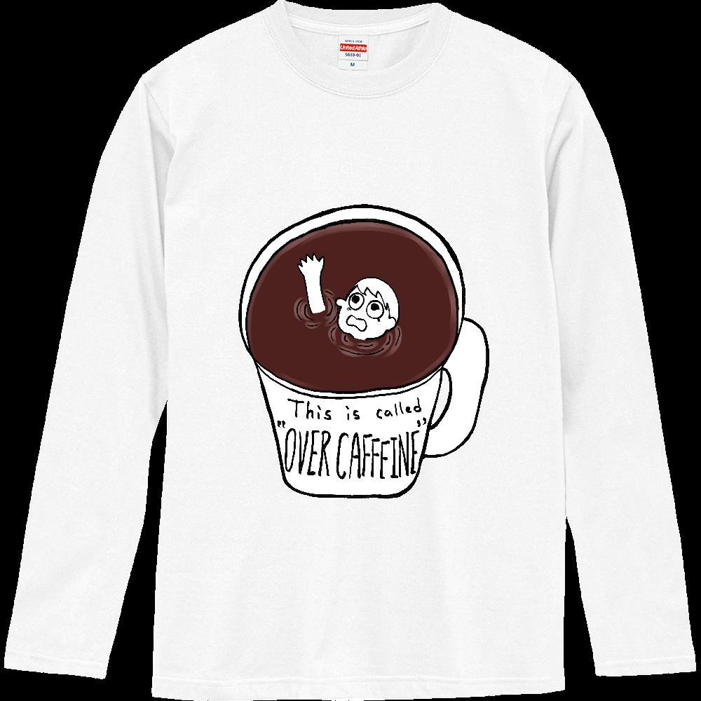 コーヒーに溺れオーバーカフェイン ロングスリーブTシャツ