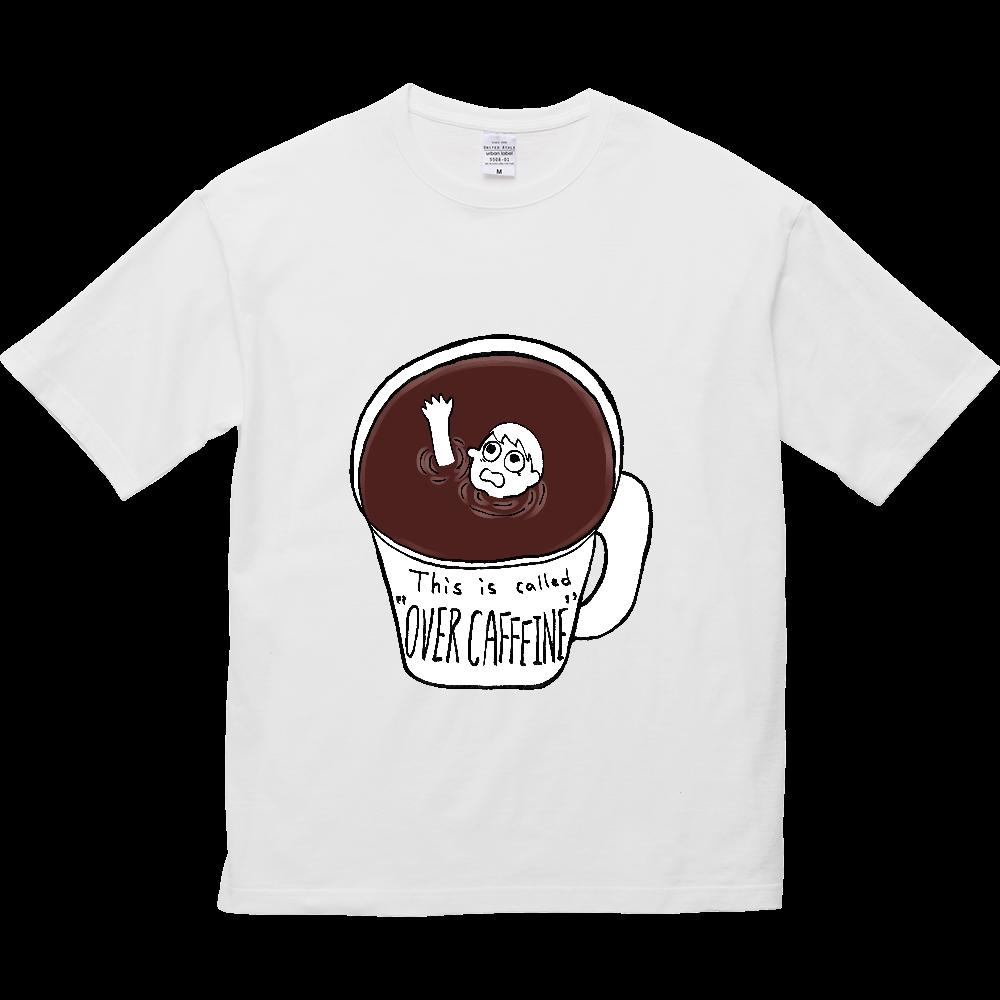 コーヒーに溺れオーバーカフェイン 5.6オンス ビッグシルエット Tシャツ